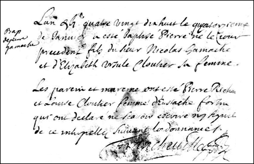 The Birth and Baptismal Record of Pierre Gamache - 1698