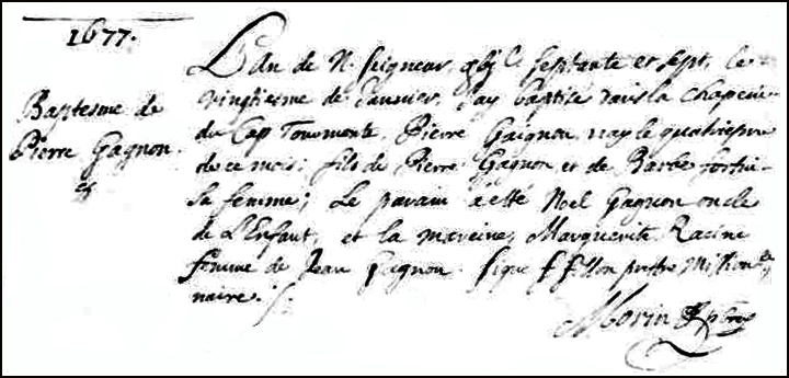 The Birth and Baptismal Record of Pierre Gagnon - 1677