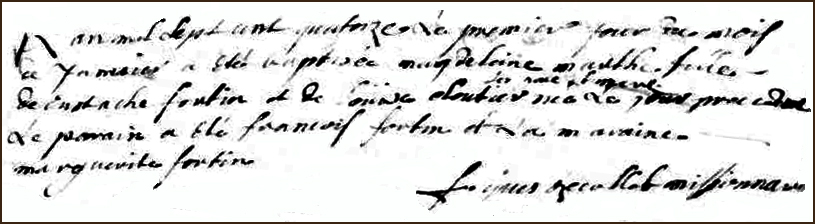 The Birth and Baptismal Record of Magdeleine Marthe Fortin - 1713