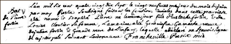 The Birth and Baptismal Record of Pierre Fortin - 1697