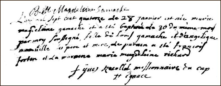 The Birth and Baptismal Record of Marie Magdeleine Gamache - 1714